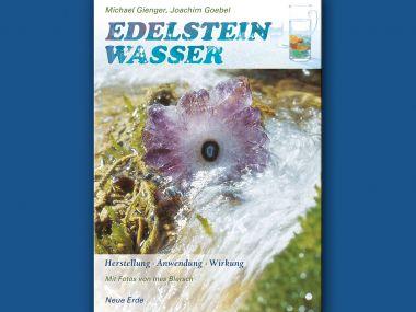 Buch: Edelsteinwasser - Herstellung, Anwendung ...