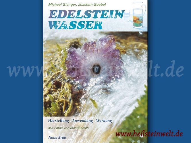 heilsteinwelt buch edelsteinwasser herstellung. Black Bedroom Furniture Sets. Home Design Ideas