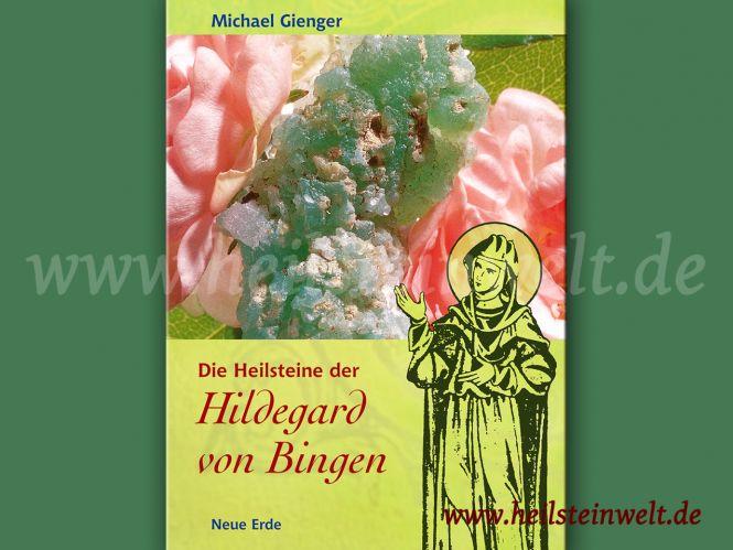 Buch: Die Heilsteine der Hildegard von Bingen